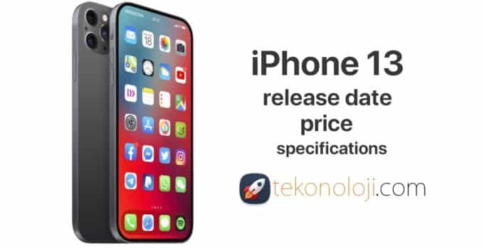 iPhone 13: release date, price, specifications